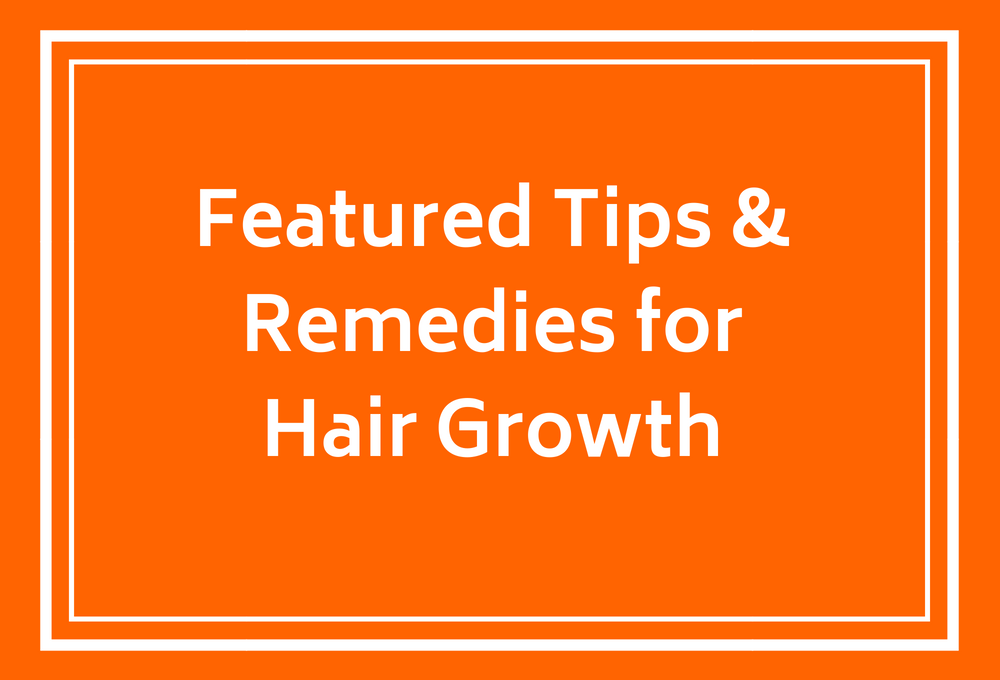 tips-remedies-hair-growth