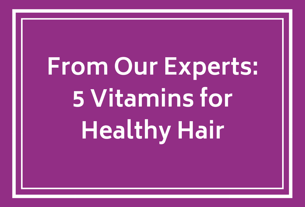 5-vitamins-healthy-hair